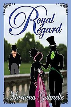 Royal Regard (The Sailing Home Series Book 1) by [Gabrielle, Mariana]