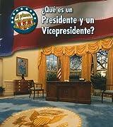 ¿Qué es un Presidente y un Vicepresidente? (Mi primera guía acerca del gobierno) (Spanish Edition)