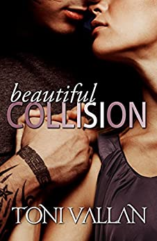 Beautiful Collision (Desperation #1) by [Vallan, Toni]