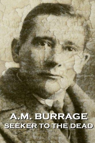A.M. Burrage - Seeker To The Dead