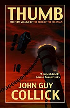 Thumb (The Book of the Colossus 1) by [Collick, John Guy]