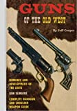 Guns of the Old West, Jeff Cooper, 1581606826