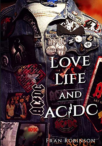 Love, Life and Acdc: Deluxe Version