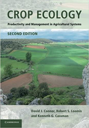 Crop Ecology: Productivity and Management in Agricultural Systems