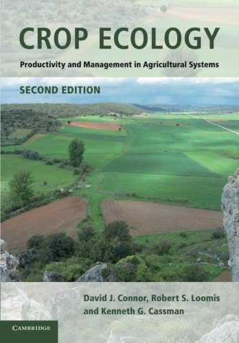Crop Ecology  Productivity And Management In Agricultural Systems
