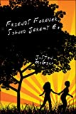 Friends Forever, Signed Jeremy E., Justin McGill, 142418794X