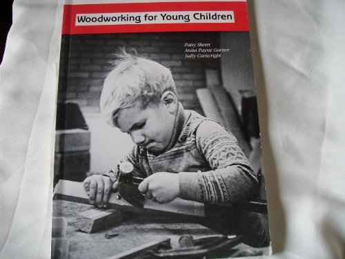 Woodworking for Young Children