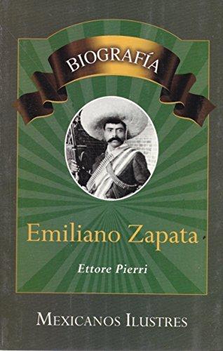 Emiliano Zapata. Biografias (Spanish Edition) - Ettore Pierri