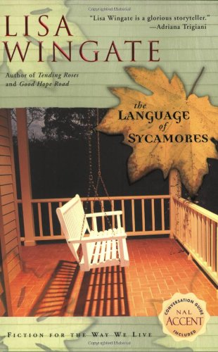 The Language of Sycamores (Tending Roses, Book 3)