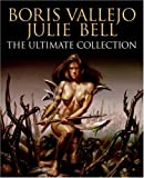 Boris Vallejo and Julie Bell, Boris Vallejo and Julie Bell, 006088102X