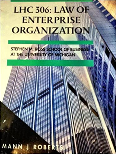 LHC 306 : Law of Enterprise Organization - Stephen M. Ross School of Business at the University of Michigan