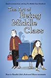 The Art of Being Middle Class