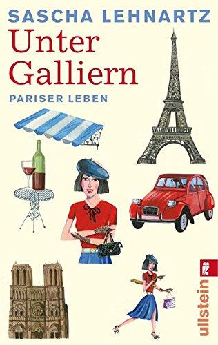 Unter Galliern: Pariser Leben