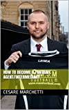 How to become a Football Agent/Intermediary