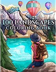100 Landscapes: An Adult Coloring Book with Beautiful Tropical Beaches, Beautiful Cities, Mountains, Relaxing Countryside Landscapes and much more