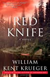 Red Knife, William Kent Krueger, 1416556753