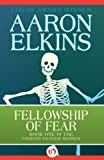 Front cover for the book Fellowship of Fear by Aaron Elkins