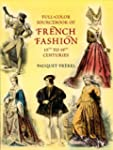 Full-Color Sourcebook of French Fashi...