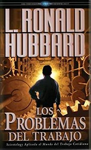 The Problems Of Work (Spanish) (Spanish Edition)