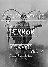 101 Microcontos de terror de terror originais vol. 2
