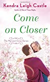 Come On Closer (Harvest Cove Series)