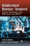 img - for Reliability Centered Maintenance - Reengineered: Practical Optimization of the RCM Process with RCM-R  book / textbook / text book