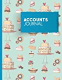 img - for Accounts Journal: Account Book Journal, Bookkeeping Ledger For Small Business, General Accounting Journal, Cute Baking Cover (Volume 17) book / textbook / text book