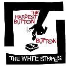 Hardest Button to Button / St. Ides of March (Vinyl)