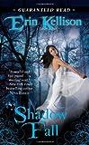 Shadow Fall, Erin Kellison, 0505528304