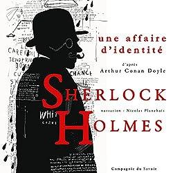Une affaire d'identité (Les enquêtes de Sherlock Holmes et du Dr Watson)