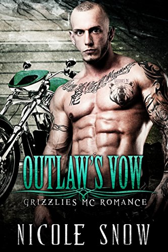 - Outlaw's Vow: Grizzlies MC Romance (Outlaw Love)