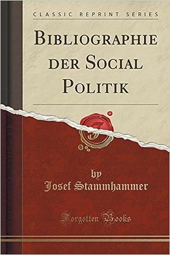 Bibliographie der Social Politik (Classic Reprint)
