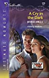 img - for A Cry in the Dark (Family Secrets) (Silhouette Intimate Moments No. 1299) book / textbook / text book