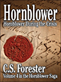 Hornblower During the Crisis - an unfinished novel (Hornblower Saga Book 4)