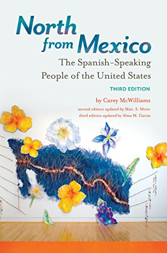 (North from Mexico: The Spanish-Speaking People of the United States, 3rd Edition)