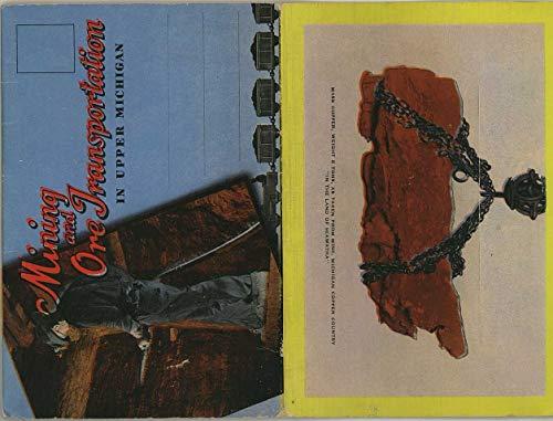 Mining & Ore Transportation In Upper Michigan - 1951 Kropp Souvenir Postcard Folder