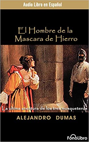 El Hombre de la Mascara de Hierro the Man in the Iron Mask: Amazon.es: Alexandre Dumas, Full Cast: Libros