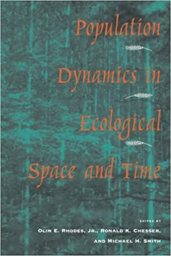 Population Dynamics in Ecological Space and Time by Olin E. Rhodes Jr. (1996-08-01)