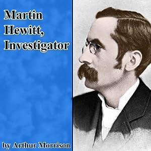 Martin Hewitt, Investigator Audiobook
