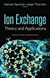 img - for Ion Exchange: Theory and Applications (Analytical Chemistry and Microchemistry) book / textbook / text book