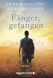 Fänger, gefangen: Roman (German Edition)