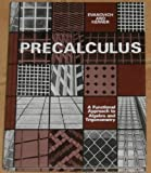 Precalculus : A Functional Approach to Algebra and Trigonometry, Evanovich, Peter and Kerner, Martin, 0816227152