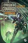L'Épreuve du courage: Confédération, T2 par Huff