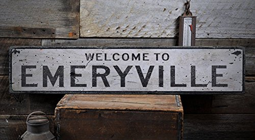 Welcome to EMERYVILLE - Custom EMERYVILLE, CALIFORNIA US City, State Distressed Wooden Sign - 11.25 x 60 - Emeryville Shops