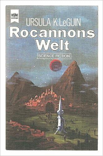 Ursula K. Le Guin - Rocannons Welt