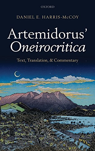 Artemidorus' Oneirocritica: Text, Translation, and Commentary by Brand: Oxford University Press, USA