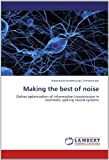 Making the Best of Noise, Alexandros Kourkoulas Chondrorizos, 3659191183