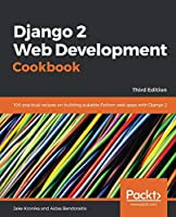 Django 2 Web Development Cookbook, 3rd Edition Front Cover