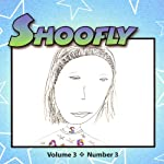 Shoofly, Vol. 3, No. 3: An Audiomagazine for Children | Kathryn Winograd,Gene Fehler,Anna Webb