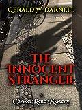The Innocent Stranger: Carson Reno Mystery Series Book 20 - Kindle edition by Darnell, Gerald, Lynch, Libby, Salyer, Hank, Fisher, Mary Ann, White, Elizabeth, Minnehan, Judy. Mystery, Thriller & Suspense Kindle eBooks @ Amazon.com.